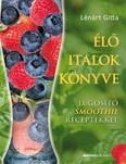 Élő italok könyve /Lúgosító smoothie receptekkel
