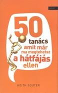 50 TANÁCS, AMIT MÁR MA MEGTEHETSZ A HÁTFÁJÁS ELLEN
