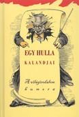 EGY HULLA KALANDJAI /A VILÁGIRODALOM HUMORA