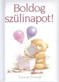 BOLDOG SZÜLINAPOT! /FORVER FRIENDS