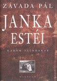 Janka estéi /Három színdarab