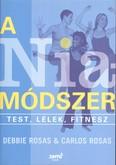 A Nia-módszer /Test, lélek, fitnesz