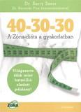 40-30-30 /A zóna-diéta a gyakorlatban