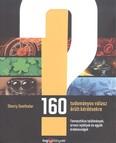 160 tudományos válasz őrült kérdésekre /Fantasztikus találmányok, orvosi rejtélyek és egyéb érdekess