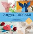 Angyal origami /15 könnyen elkészíthető, mókás papírangyal ajándékba vagy emlékbe