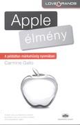 Apple élmény /A példátlan márkahűség nyomában