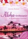 Aloha-öröknaptár /A Ho`oponopono üzenetével + CD