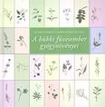 A bükki füvesember gyógynövényei (11. kiadás)