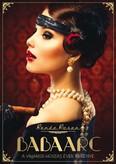 Babaarc /A viharos húszas évek regénye