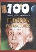 100 állomás - 100 kaland /Tudósok és lángelmék