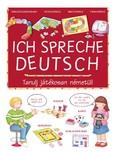 Ich Spreche Deutsch /Tanulj játékosan németül!