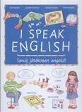 I Speak English /Tanulj játékosan angolul!