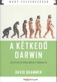 A kétkedő Darwin - Az evolúcióelmélet eredete /Nagy felfedezések