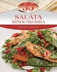 33 saláta mindenkorra /Lépésről lépésre