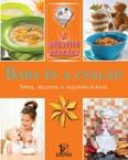 Baba és a család - tippek, receptek a hozzátáplálástól /A gyógyító szakács