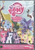 My Little Pony 8. DVD /Szépségjegy krónikák + 3 pónis történet