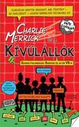 Charlie Merrick és a kívülállók