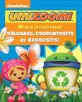 Umizoomi: Muri a játszótéren /Válogass, csoportosíts és azonosíts!