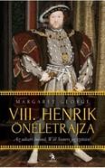 VIII. HENRIK ÖNÉLETRAJZA I-II. /AZ URVARI BOLOND, WILL SOMERS JEGYZETEIVEL