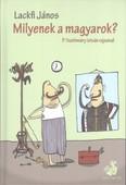 Milyenek a magyarok? (második kiadás)