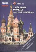 1 hét alatt oroszul, nem csak turistáknak