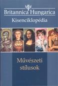Britannica Hungarica kisenciklopédia: Művészeti stílusok
