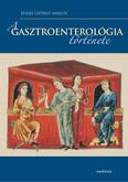 A gasztroenterológia története