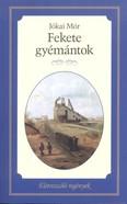 Fekete gyémántok /Életreszóló regények 26.