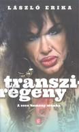 Transziregény /A szex kemény munka