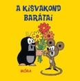 A kisvakond barátai /Pancsolókönyvek