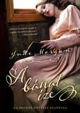 A bánat íze /A Bronte nővérek regénye
