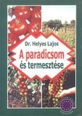 A paradicsom termesztése