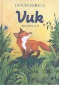 Vuk - The fox cub /Illusztrált, angol