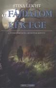 A fájdalom kék ege /A tündérvérűek és a bukottak könyve