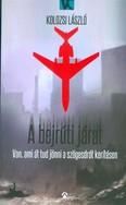 A bejrúti járat /Van ami át tud jönni a szögesdrót kerítésen