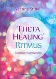 Theta Healing ritmus /Álomsúly könnyedén