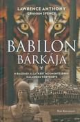 Babilon bárkája /A bagdadi állatkert megmentésének kalandos története