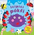 Icipici pókfi /Játékos, rímes mondóka