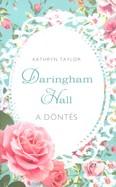 A döntés /Daringham Hall 2.