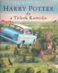 Harry Potter és a titkok kamrája /Illusztrált kiadás