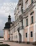 Magyar építészet 2. /Buda elfoglalásától József Nádor koráig