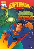 Superman: Végzetes meteorit