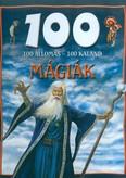100 ÁLLOMÁS - 100 KALAND /MÁGIÁK
