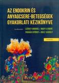 Az endokrin és anyagcsere-betegségek gyakorlati kézikönyve