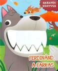Ferdinánd, a farkas /Harapós könyvek
