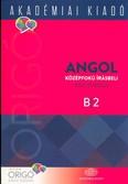 Angol középfokú írásbeli nyelvvizsga B2 /Origó