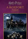 Harry Potter: A Roxfort házai - képes kalauz