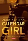 Calendar Girl: Július - Augusztus - Szeptember /12 hónap. 12 férfi. 1 eszkortlány.