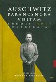 Auschwitz parancsnoka voltam /Rudolf Höss emlékiratai