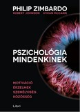 Pszichológia mindenkinek 3. /Motiváció - érzelmek - személyiség - közösség